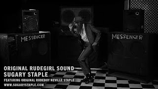 Original Rudegirl Sound by SUGARY Staple feat Neville Staple