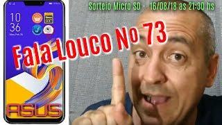 FALA LOUCO Nº 73 : Asus Zenfone 5 !!! thumbnail