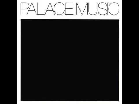 Palace Music - Valentine's Day