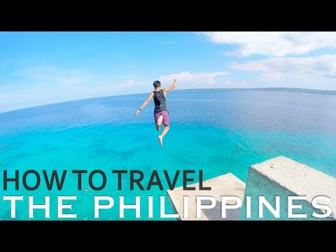 HOW TO TRAVEL THE PHILIPPINES