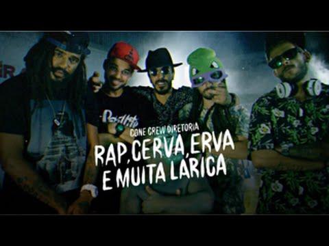 ConeCrewDiretoria - Rap Cerva Erva & Muita Larica (Clipe Oficial)