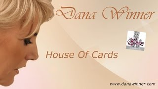 Dana Winner - House Of Cards