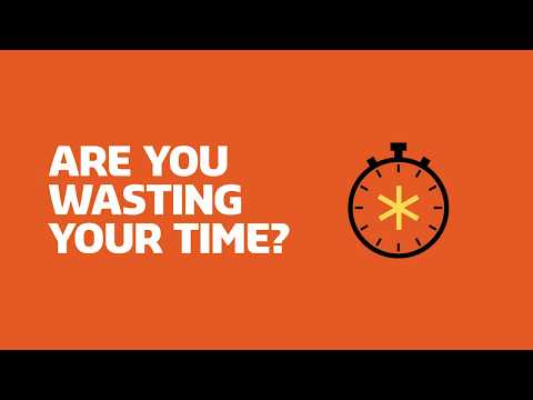 Are You Wasting Your Time?