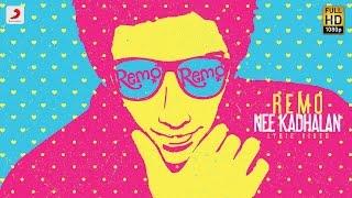 Remo - Remo Nee Kadhalan Lyric | Sivakarthikeyan | Anirudh