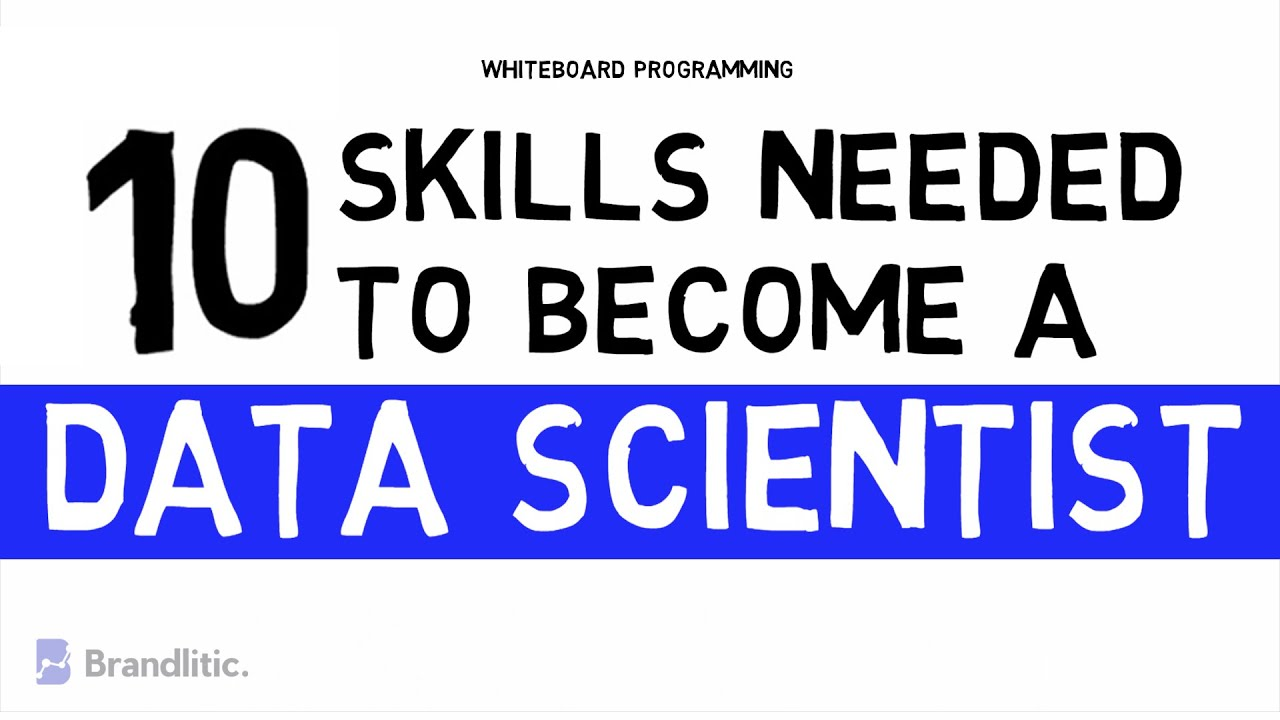 10 Top Skills Needed to Become a Data Scientist in 2020