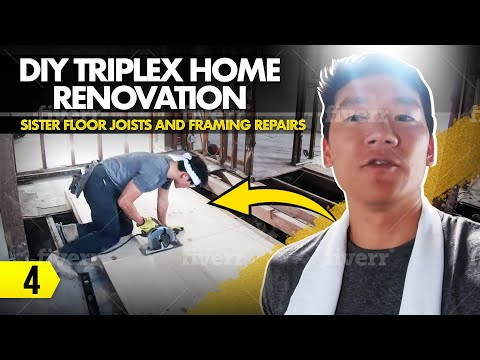 DIY Triplex Home Renovation – 04 –  Sister Floor Joists and Framing Repairs