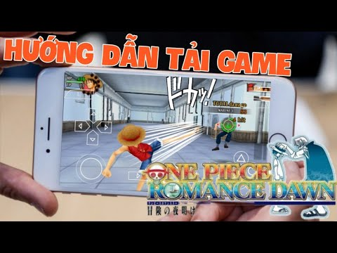 HƯỚNG DẪN TẢI GAME ONE PIECE CHO ANDROID 🎮
