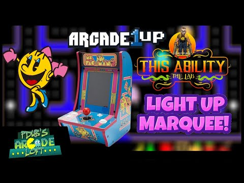 Add a Light Up Marquee to QVC Arcade1Up Ms. Pac-Man Countercade! from PDubs Arcade Loft