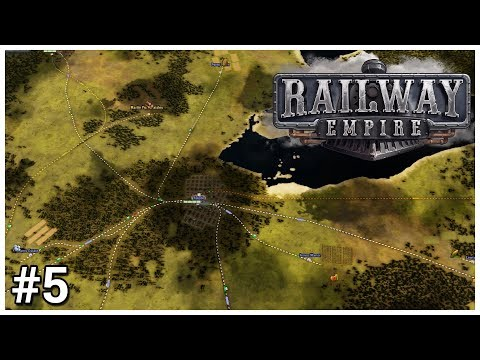 Railway Empire [Beta] - #5 - Track Trouble - Let's Play / Gameplay / Construction