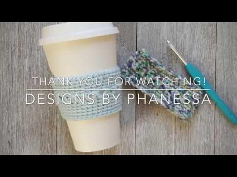 Crochet Coffee Cozy Sleeve Tutorial Youtube