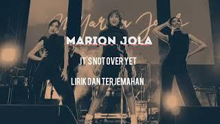 """Gambar cover MARION JOLA """"IT'S NOT OVER YET"""" LIRIK DAN TERJEMAHAN INDONESIA"""