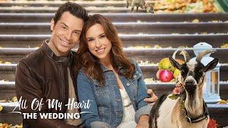 all of My Heart The Wedding 2019 #Full - New Hallmark Movie 2020