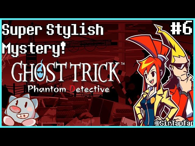 Let's Play Ghost Trick: Phantom Detective (6) | The Mystery of Temsik Park