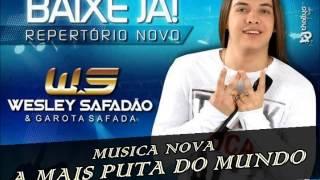 GAROTA SAFADA - A MAIS PUTA DO MUNDO