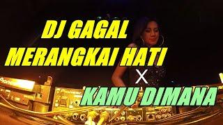 DJ GAGAL MERANGKAI HATI X KAMU DIMANA   REMIX DIXA   REQ. MR. BISA MO & IMHAZII _ HYUNA