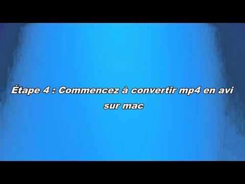 Comment convertir mp4 en avi sur mac