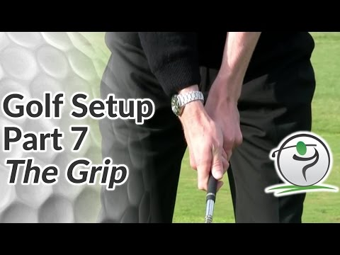 Golf Grip – Step-by-Step Guide to the Perfect Grip