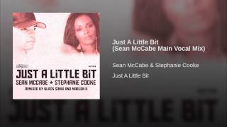 Just A Little Bit (Sean McCabe Main Vocal Mix)
