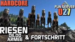 Ark Survival Evolved Fun Server #027 RIESEN Dildo Armee | Let's Play Gameplay German Deutsch