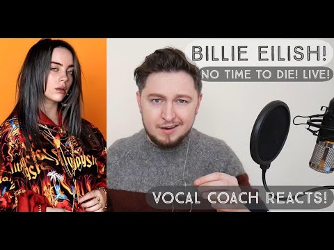 Vocal Coach Reacts! Billie Eilish! No Time To Die! Live!