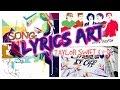 DIY LYRICs ART - Taylor Swift & One Direction Songs