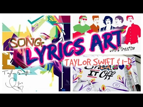 DIY LYRICs ART - Taylor Swift & One Direction Songs