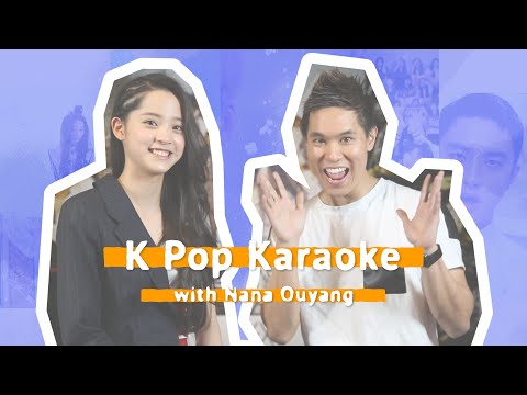 K-Pop Karaoke with Chinese musician/actress/fashion icon, Nana Ou-Yang