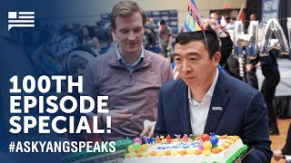 #AskYangSpeaks Mailbag. Celebrating our 100th episode. | Andrew Yang | Yang Speaks