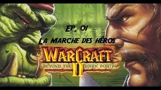 [FR] Warcraft II Beyond the dark portal ep. 1 -Playthrough 720 extension humains par jezushorte-