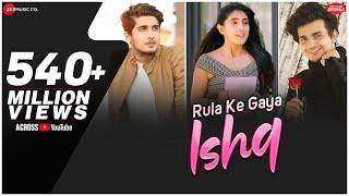 Rula Ke Gaya Is Bhavin Sameeksha Vishal Stebin Ben Sunny-Inder Kumaar Zee Music Originals