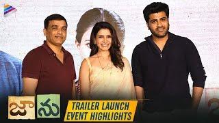 Jaanu Telugu Movie Trailer Launch Event Highlights | Samantha | Sharwanand | Dil Raju | C Prem Kumar
