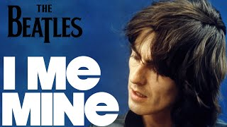 Ten Interesting Facts About The Beatles I ME MINE