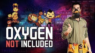 Oxygen Not Included  [Cycle 1-84]