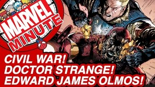 Doctor Strange! Edward James Olmos! Civil Wars! - The Marvel Minute 2015