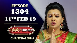 CHANDRALEKHA Serial | Episode 1304 | 11th Feb 2019 | Shwetha | Dhanush | Saregama TVShows Tamil
