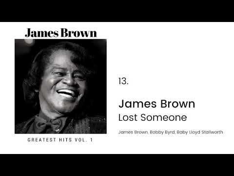 JAMES BROWN   Lost Someone   NOV '61 LYRICS