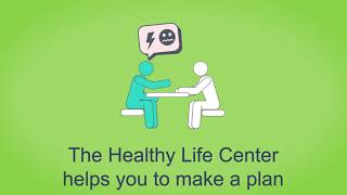 Do you need support to change your lifestyle habits? making a can be challenging. at the healthy life center will meet health personnel ...