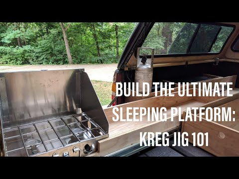 Tips for Building the Ultimate Truck Bed Sleeping Platform: Kreg Jig 101