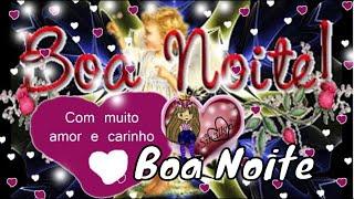 Video Mensagem de Boa Noite com carinho download MP3, 3GP, MP4, WEBM, AVI, FLV Juli 2018