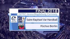 EHF-Cup Finale 2018 St. Raphael - Füchse Berlin im Re-Live
