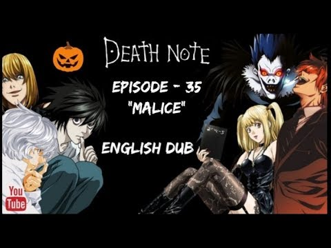 "Death Note || Episode 35 ""Malice"" 