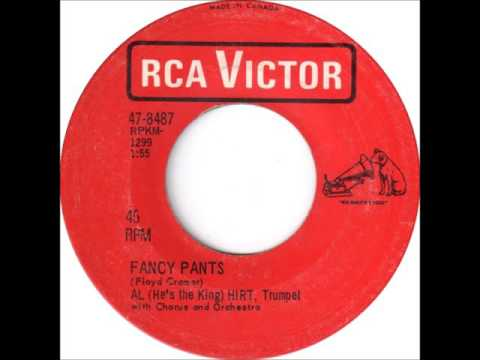 Al (He's The King) Hirt - Fancy Pants