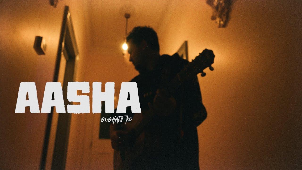 Download Sushant KC - Aasha (Official Video)