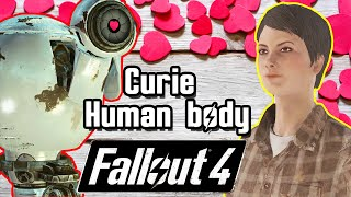 Curie getting human Synth Body Fallout 4 Curie Romance Companion