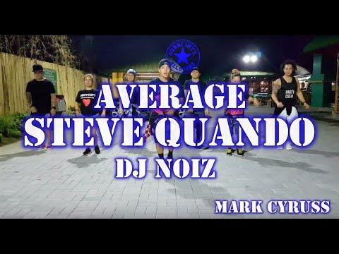 Average steve Quando | DJ NOIZ | Zumba® | Mac Mac