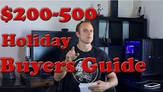 Holiday Buyers Guide - $200--$500 Gaming Hardware & Tech Gifts