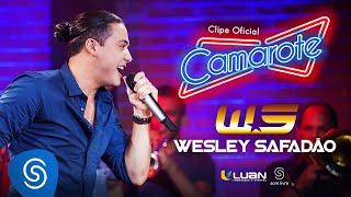 Wesley Safadão - Camarote (Clipe Oficial)