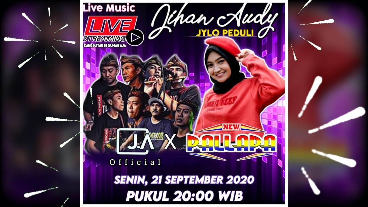 Jihan Audy Official Live Stream Bareng NEW PALLAPA