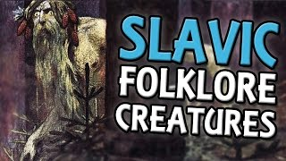 Five Slavic Folklore Creatures