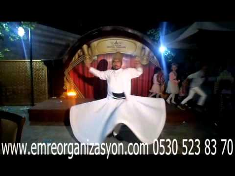 Ankara Semazen Ekibi-Emre Organizasyon 0530 523 83 70